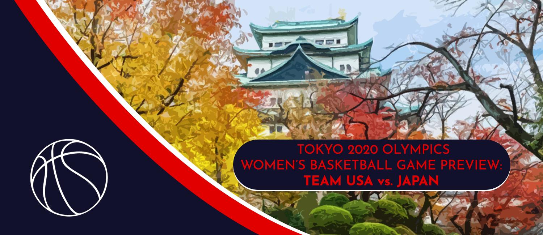 USA vs. Japan Tokyo 2020 Olympics Basketball Odds and Pick - July 30th, 2021