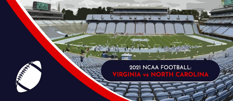 Virginia vs. North Carolina 2021 College Football Week 3 Odds and Pick