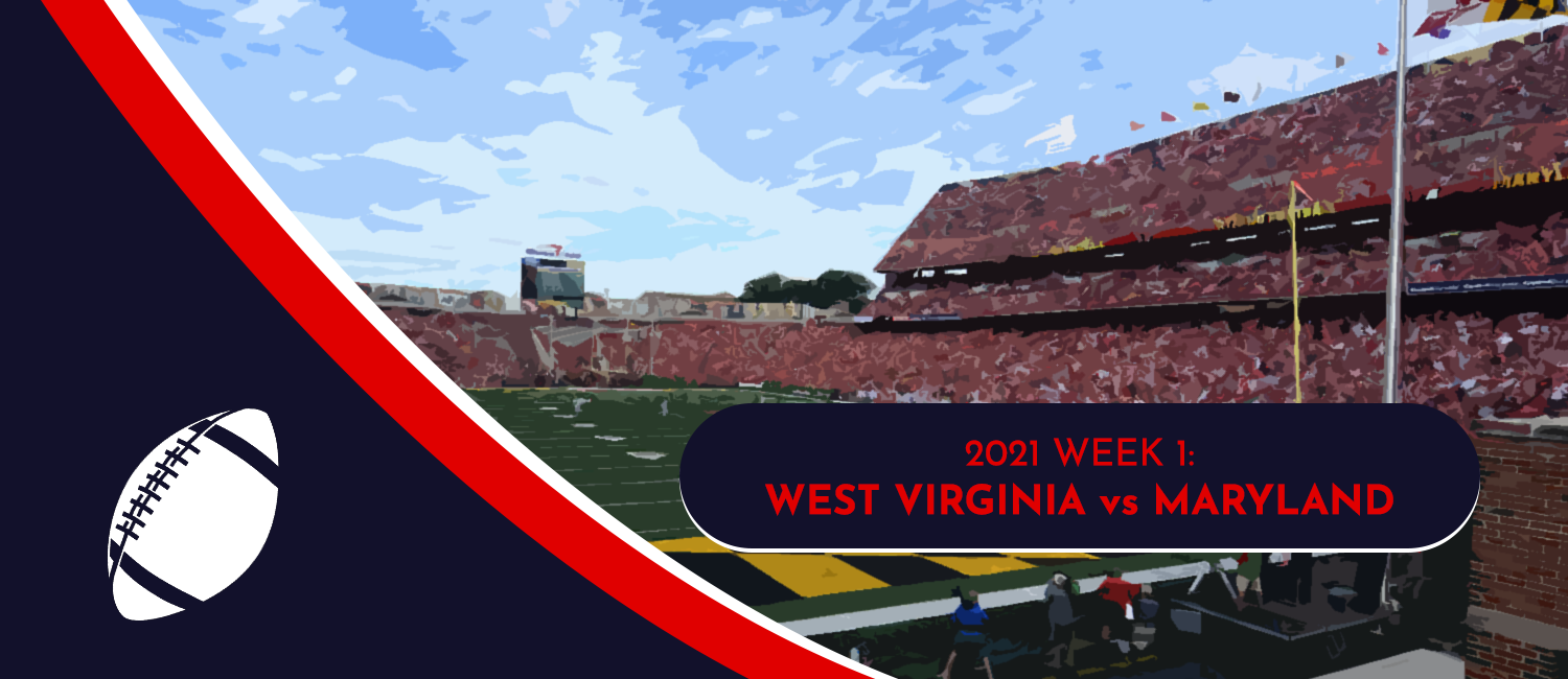 West Virginia vs. Maryland 2021 College Football Week 1 Odds and Preview