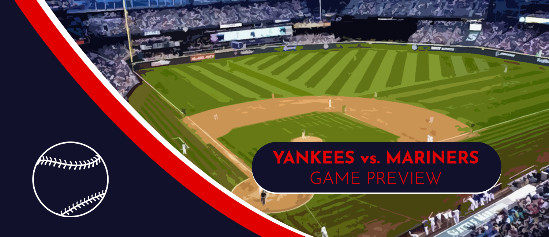 Yankees vs. Mariners MLB Odds, Analysis and Pick - July 7th, 2021