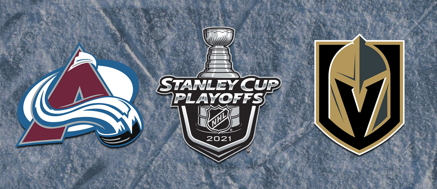 Avalanche vs. Golden Knights NHL Playoffs Odds and Game 6 Preview - June 10th, 2021