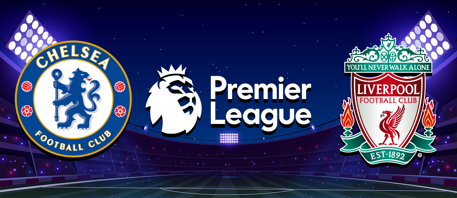 Chelsea vs. Liverpool 2021 English Premier League Odds, Analysis, and Pick