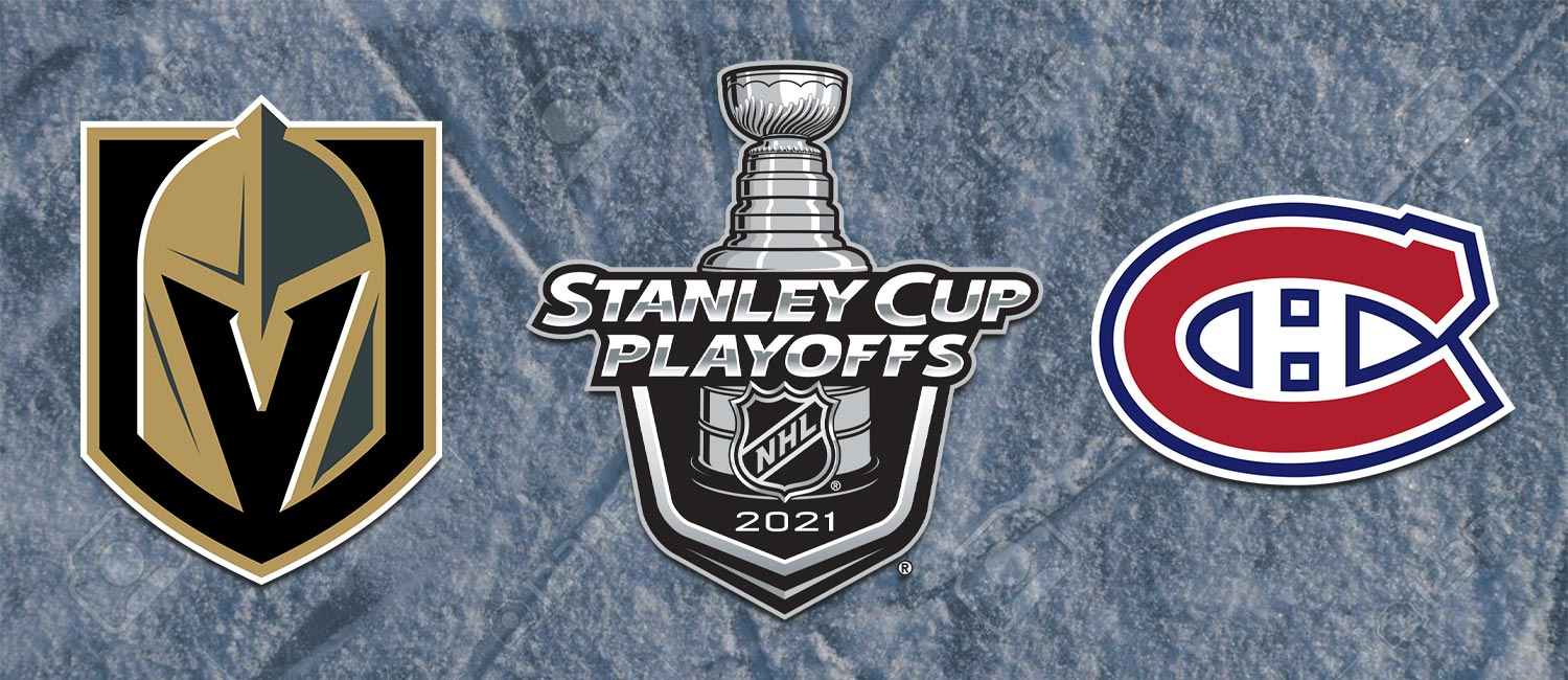 Golden Knights vs. Canadiens NHL Playoffs Odds and Game 3 Pick - June 18th, 2021