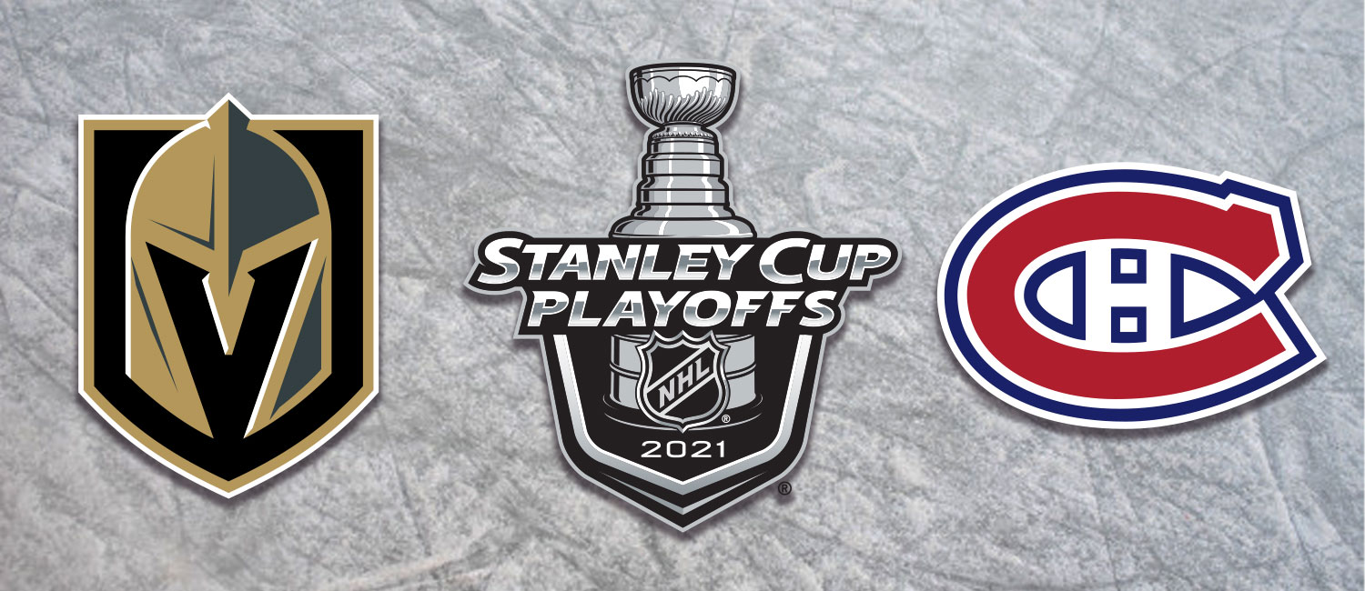 Golden Knights vs. Canadiens NHL Playoffs Odds and Game 6 Pick - June 24th, 2021