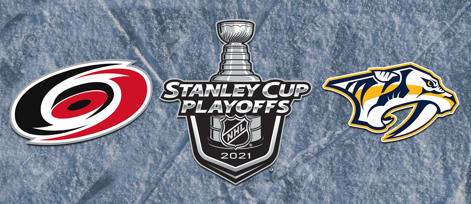 Hurricanes vs. Predators NHL Playoffs Odds and Game 6 Pick - May 27th, 2021