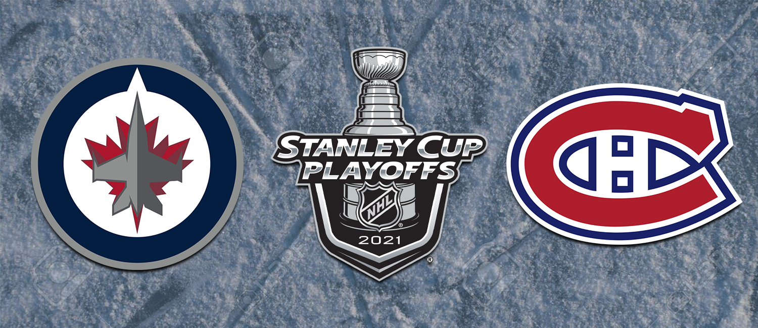 Jets vs. Canadiens NHL Playoffs Odds and Game 4 Preview - June 7th, 2021