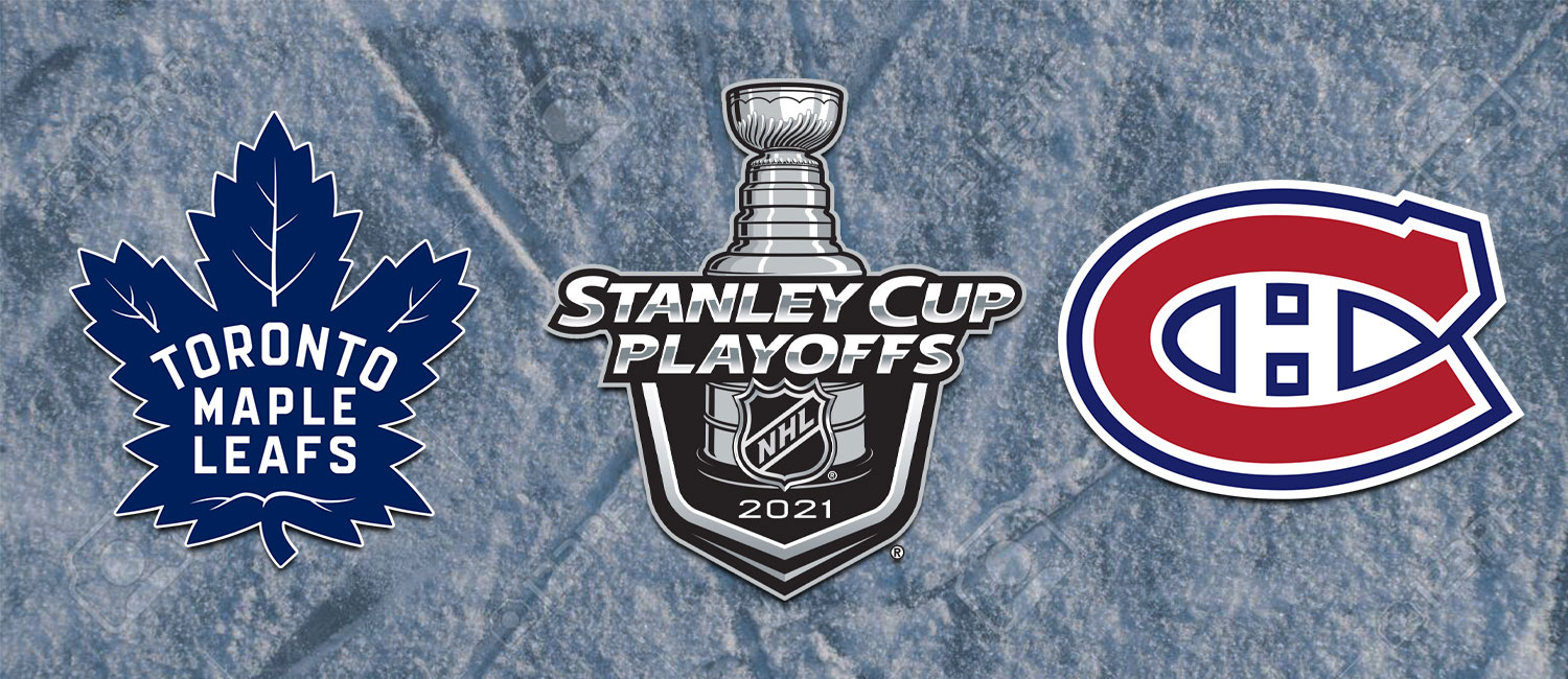 Maple Leafs vs. Canadiens NHL Playoffs Odds and Game 4 Preview - May 25th, 2021