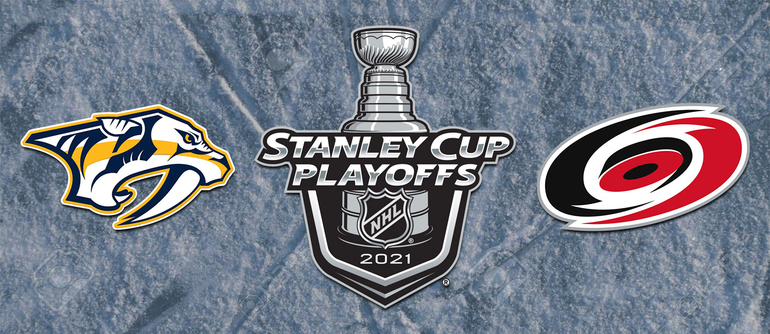 Predators vs. Hurricanes NHL Playoffs Odds and Game 2 Preview -- May 19th, 2021