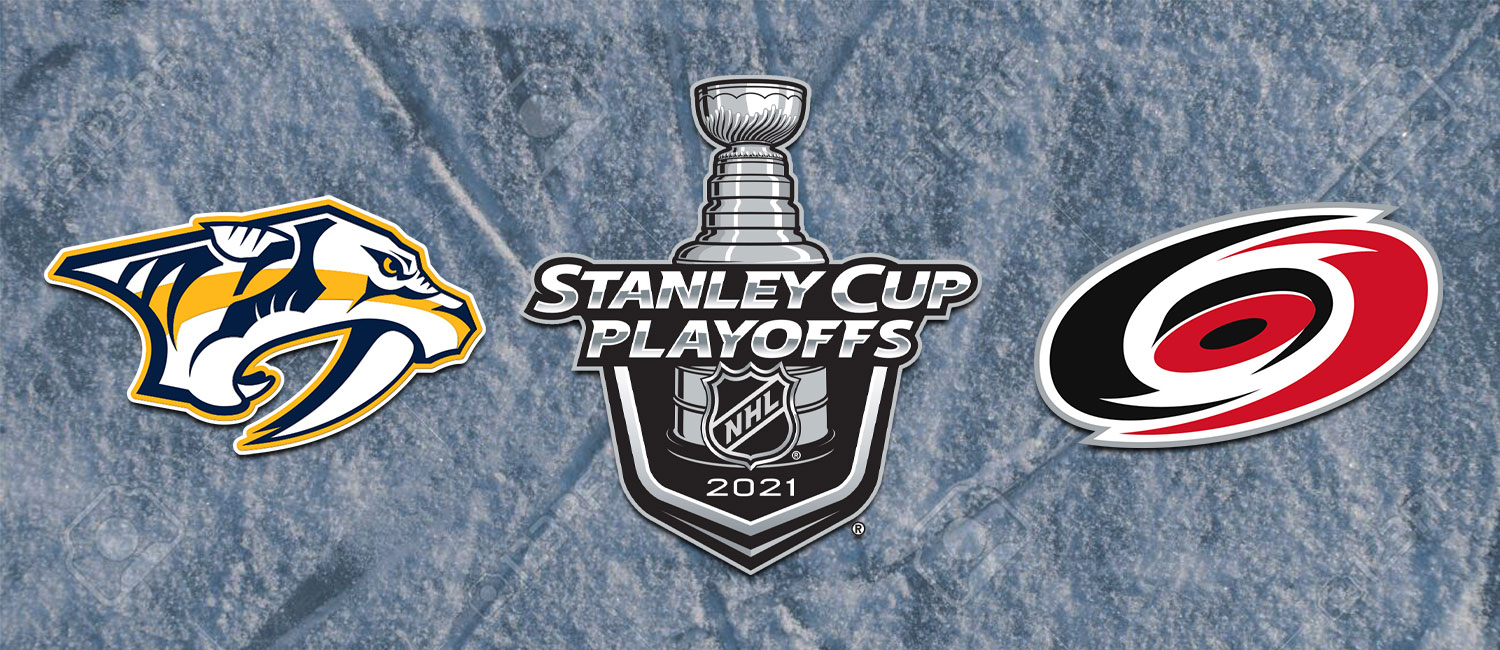 Predators vs. Hurricanes NHL Playoffs Odds and Game 5 Pick - May 25th, 2021