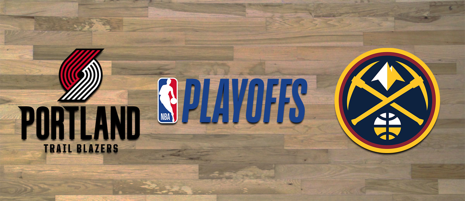 Trail Blazers vs. Nuggets NBA Playoffs Odds and Game 5 Breakdown - June 1st, 2021